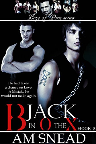 Jack In The Box Boys Of Porn - Book 2 Am Snead 9781505374216 Amazoncom Books-4936