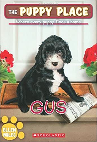 The Puppy Place 39 Gus Ellen Miles 9780545726467 Amazoncom Books