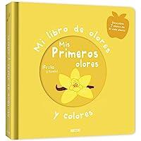 Mi libro de olores y colores. Mis primeros olores