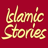 250 Islamic Stories For Muslim