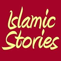 250 Islamic Stories For Muslim