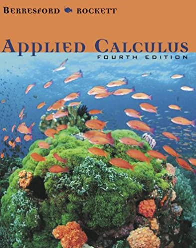student solutions manual for berresford rockett s applied calculus rh amazon com Applied Calculus Examples Applied Calculus Anton
