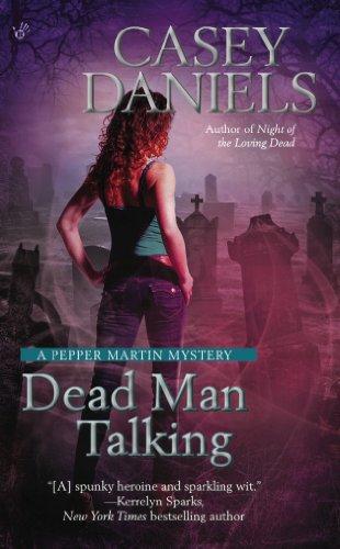 Dead Man Talking (A Pepper Martin Mystery)