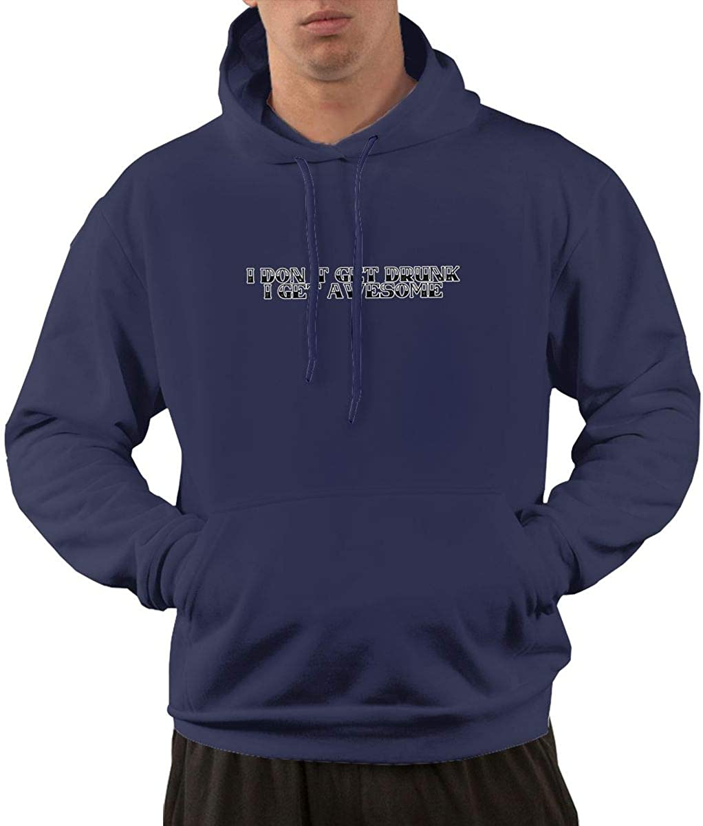 I Dont GET Drunk I GET Awesome Hoodies Sweatshirt for Men Pullover Funny Classic with Pockets 3XL Navy
