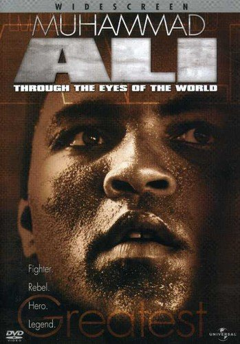 (Muhammad Ali - Through the Eyes of the World)