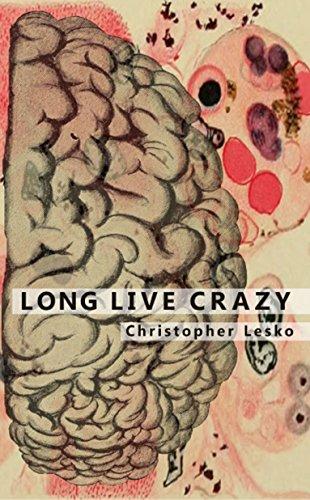 Long Live Crazy