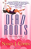 Dead Roots, Nancy J. Cohen, 0758206593