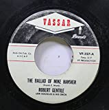 ROBERT GENTILE 45 RPM THE BALLAD OF MIKE HAMMER / THE ALLIGILE & THE CROCK-A-GATOR