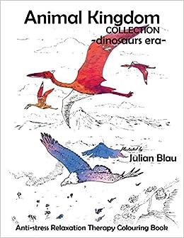 Buy Dinosaurs Era Coloring Book 2 Animal Kingdom Collection