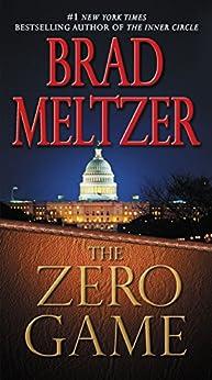 The Zero Game by [Meltzer, Brad]
