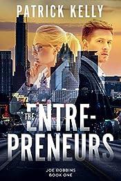 The Entrepreneurs: A High-Tech Mystery (Joe Robbins Financial Thriller Series Book 1)