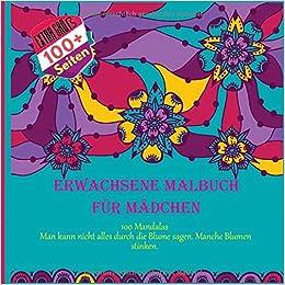 Erwachsene Malbuch Für Mädchen 100 Mandalas Man Kann Nicht