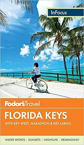 Marathon /& Key Largo Fodors In Focus Florida Keys with Key West