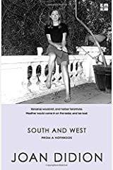 South and West: From A Notebook Paperback