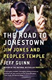 img - for The Road to Jonestown: Jim Jones and Peoples Temple book / textbook / text book