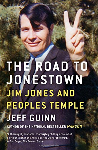 The Road to Jonestown: Jim Jones and Peoples Temple [Jeff Guinn] (Tapa Blanda)