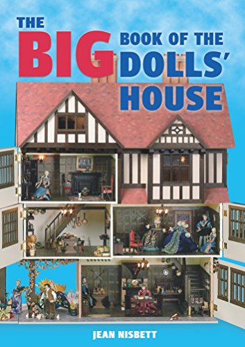 The Big Book of the Dolls' House (Store Furniture Bear Big)