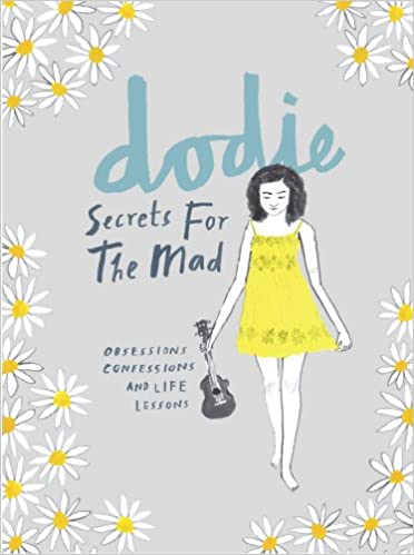 Book Secrets for the Mad: Obsessions, Confessions and Life Lessons