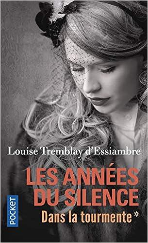 Les Annees Du Silence T1 1 Amazon Fr Louise Tremblay D