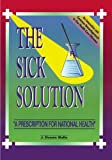 The Sick Solution, J. Dennis Wolfe, 1419665146