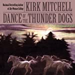 Dance of the Thunder Dogs | Kirk Mitchell