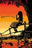 Katerina's Wish, Jeannie Mobley, 1442433434