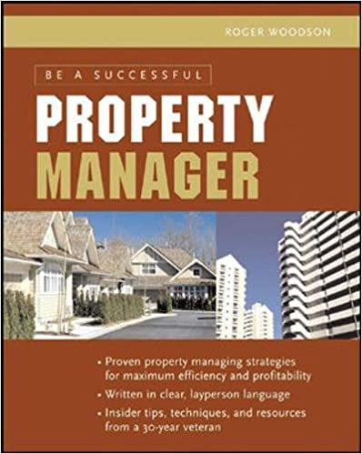 Be A Successful Property Manager: Roger Woodson