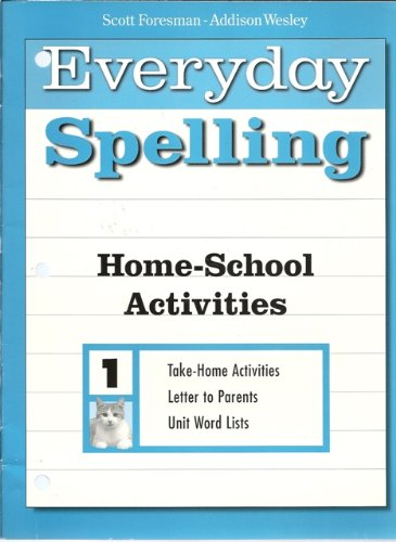 Everyday Spelling Home-School Activities Grade 1