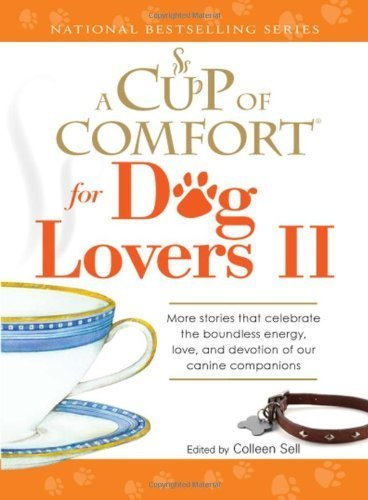 A Cup of Comfort for Dog Lovers II Paperback - June 18, 2009