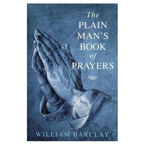 Plain Mans Book of Prayers by Brand: Thomas More Pr