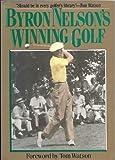 Byron Nelson's Winning Golf, Byron Nelson, 0878338012