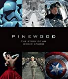 Pinewood: The Story of an Iconic Studio