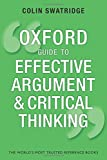 The Oxford Guide to Effective Argument and Critical Thinking (Oxford Guides)