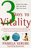 3 Days to Vitality: Cleanse Your Body, Clear Your Mind, Claim Your Spirit