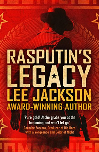A nail biting thriller with international political intrigue combined with cold war history! RASPUTIN'S LEGACY (COLD WAR SERIES) by Lee Jackson