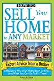 How to Sell Your Home in Any Market, Loren Keim, 1572486988
