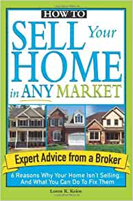 How to Sell Your Home in Any Market 6 Reasons Why Your ...