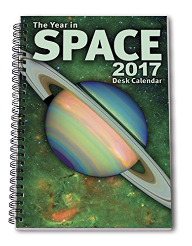 "The Year in Space 2017 Desk Calendar, Spiral Bound 6"" x 9"", 136 pages, 53 Weekly Astronomy and Space Exploration Images, Daily Moon Phases, Space History, Sky Events, Planning Calendars"