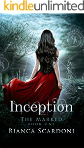 Inception: A Dark Paranormal Romance (The Marked Book 1)