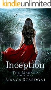 Inception: A Dark Paranormal Romance (The Marked Saga Book 1)