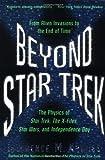 Beyond Star Trek, Lawrence M. Krauss, 0060977574