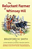 img - for The Reluctant Farmer of Whimsey Hill book / textbook / text book