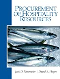 Procurement of Hospitality Resources 1st Edition