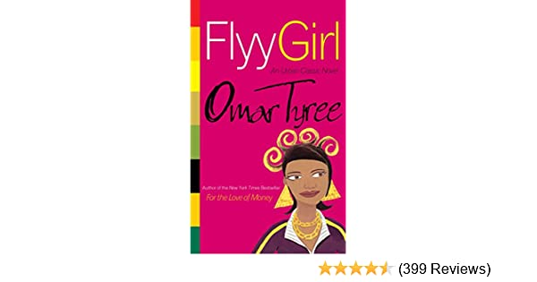 Flyy girl kindle edition by omar tyree literature fiction flyy girl kindle edition by omar tyree literature fiction kindle ebooks amazon fandeluxe Gallery