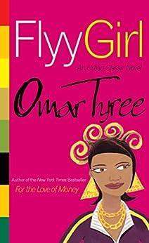 Flyy Girl by [Tyree, Omar]