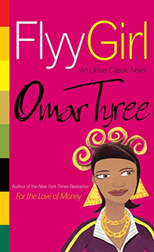 Flyy Girl by [Tyree, Omar]
