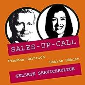 Gelebte Servicequalität (Sales-up-Call) | Stephan Heinrich, Sabine Hübner