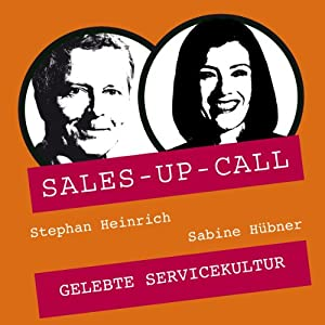 Gelebte Servicequalität (Sales-up-Call) Hörbuch