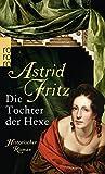 Die Tochter der Hexe (Die Hexe von Freiburg, Band 2)