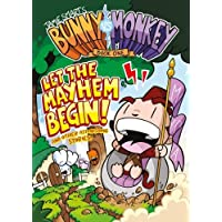 Bunny vs Monkey 1: Let the Mayhem Begin: Book 1 (The Phoenix Presents)